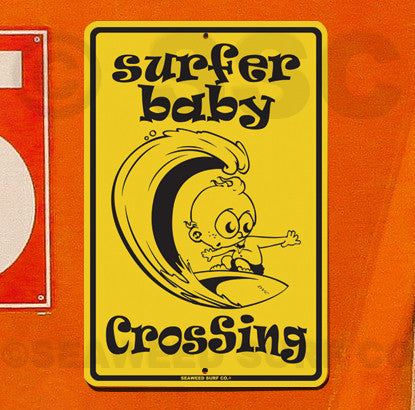 SF10 surfer baby crossing - Aluminum Novelty Metal Sign