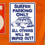 SF100 Surfer Parking Only - Aluminum Novelty Metal Sign
