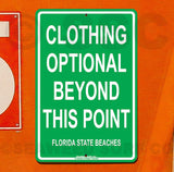 SF11 Clothing Optional florida - Aluminum Novelty Metal Sign