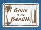 SF12 Gone to the Beach - Aluminum Novelty Metal Sign