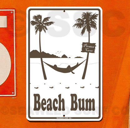 SF18 Beach Bum - Aluminum Novelty Metal Sign