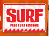 SF2 Free Surf Lessons - Aluminum Novelty Metal Sign
