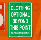 SF36 Clothing Optional California - Aluminum Novelty Metal Sign