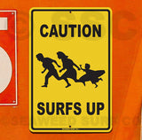 SF39 Caution Surfs Up - Seaweed Surf Sign Co