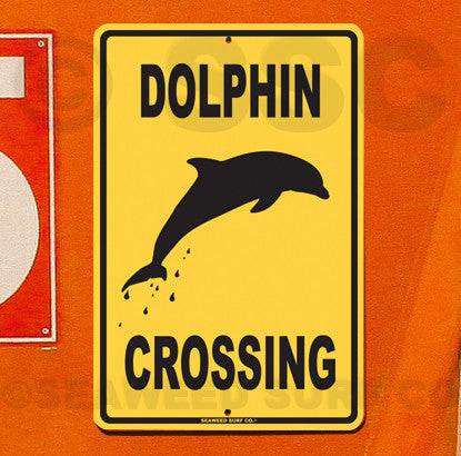 SF4 Dolphin Crossin - Aluminum Novelty Metal Sign
