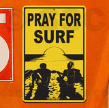 SF43 Pray For Surf - Seaweed Surf Sign Co