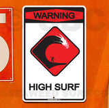 SF44 Warning High Surf - Seaweed Surf Sign Co