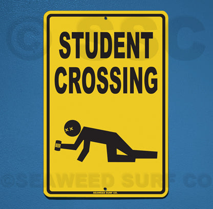 SF59 Student crossing - Seaweed Surf Sign Co