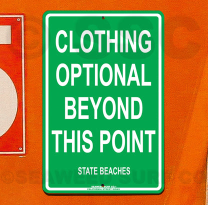 SF60 Clothing Optional - Aluminum Novelty Metal Sign
