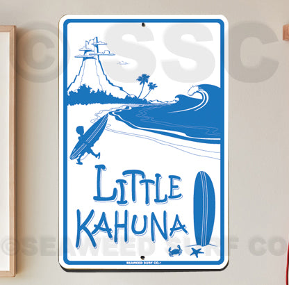 SF62 Little Kahuna - Aluminum Novelty Metal Sign