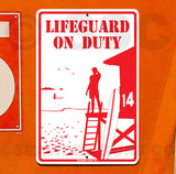SF67  Lifeguard On Duty - Aluminum Novelty Metal Sign