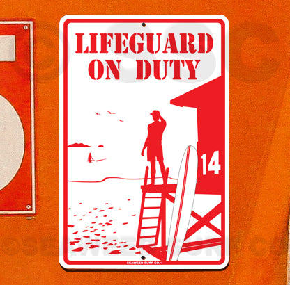 SF67  Lifeguard On Duty - Seaweed Surf Sign Co