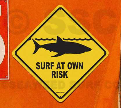 SF9 Surf at Own Risk - Aluminum Novelty Metal Sign