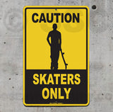 SK5 Caution Skaters Only - Seaweed Surf Co