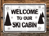 SN10 Welcome to our Ski Cabin