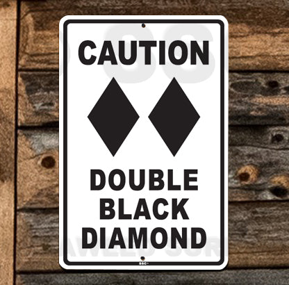 SN11 Double Black Diamond - Aluminum Novelty Metal Sign