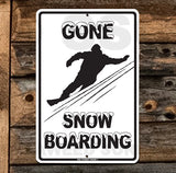 SN12 Gone Snowboarding - Aluminum Novelty Metal Sign