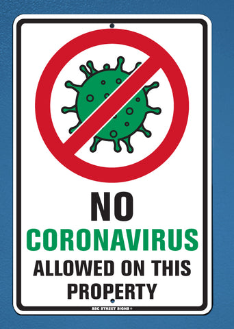 XD1 - No Coronavirus Allowed - Aluminum Novelty Metal Sign