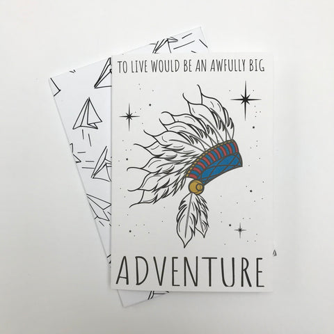 To Live Would Be An Awfully Big Adventure Greetings card
