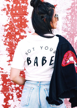 Not Your Babe Tee - Brunch Babe