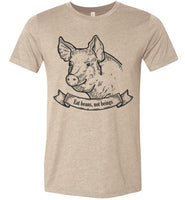 Eat Beans Not Beings: Smiling Pig With A Messsage: super soft cotton unisex teeshirt