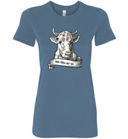 Thou Shall Not Kill: Cow: women's fitted vegetarian or vegan teeshirt