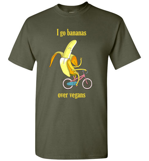I Go Bananas: Over Vegans: unisex mens and womens and kids vegan tshirt