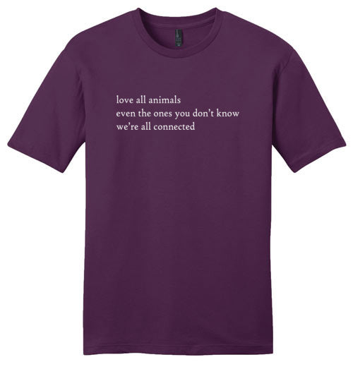 Love All Animals: We're All Connected: Unisex premium softness