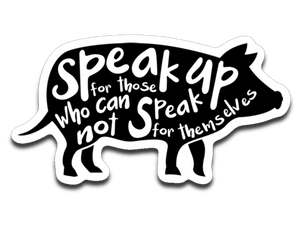 Speak up: pig- Car decal