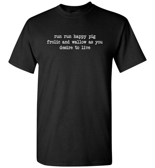 Run Run Happy Pig: Frolic And Wallow: Unisex and kids sizes