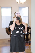 Tired as a mother sleep dress