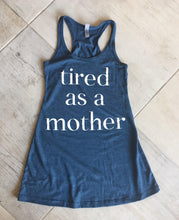 Tired as a Mother Racerback Sleep Dress