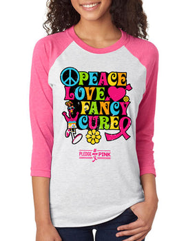 Peace Love Fancy Cure Raglan