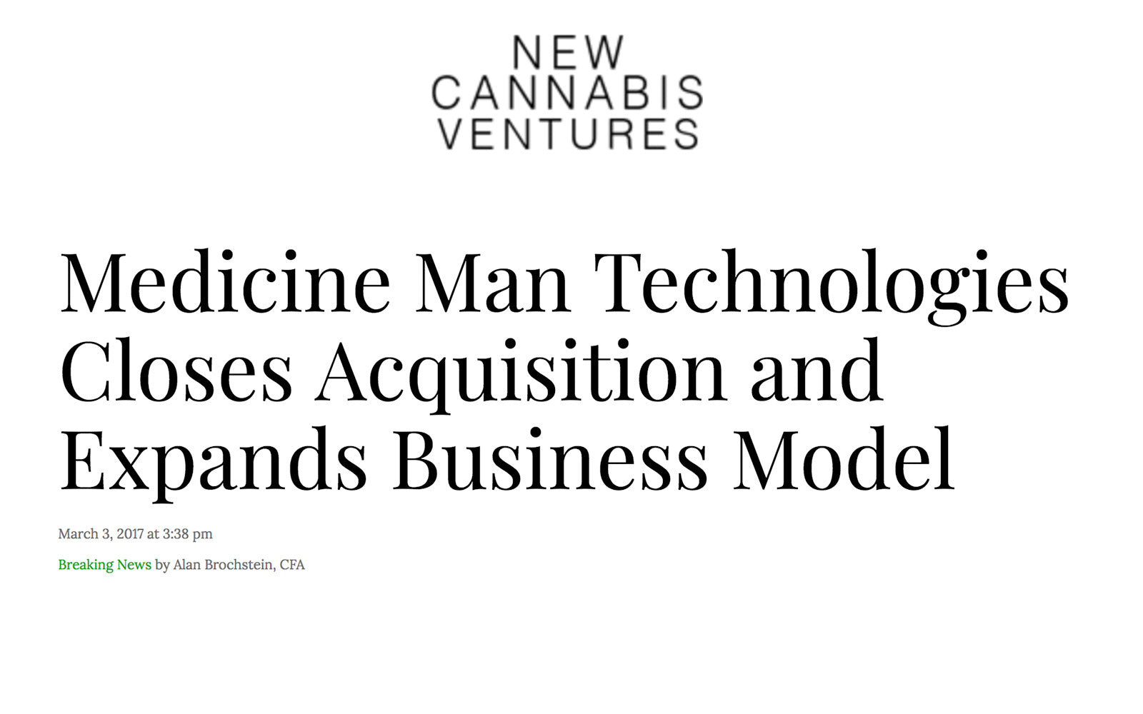 New Cannabis Ventures - Medicine Man Technologies Closes Acquisition and Expands Business Model