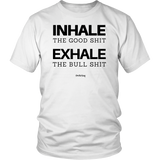 INHALE THE GOOD SHIT - Spiritual Swag