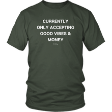 Load image into Gallery viewer, GOOD VIBES AND MONEY UNISEX TEE