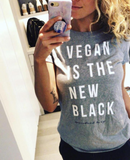 VEGAN IS THE NEW BLACK TEE - Spiritual Swag