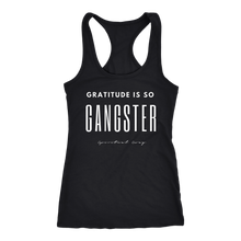 Load image into Gallery viewer, GRATITUDE IS SO GANGSTER TANK - Spiritual Swag