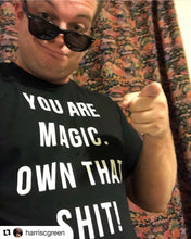 Load image into Gallery viewer, YOU ARE MAGIC TEE - Spiritual Swag