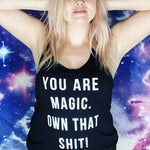 YOU ARE MAGIC - Spiritual Swag