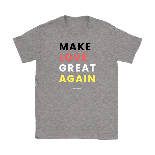 MAKE LOVE GREAT AGAIN - Spiritual Swag