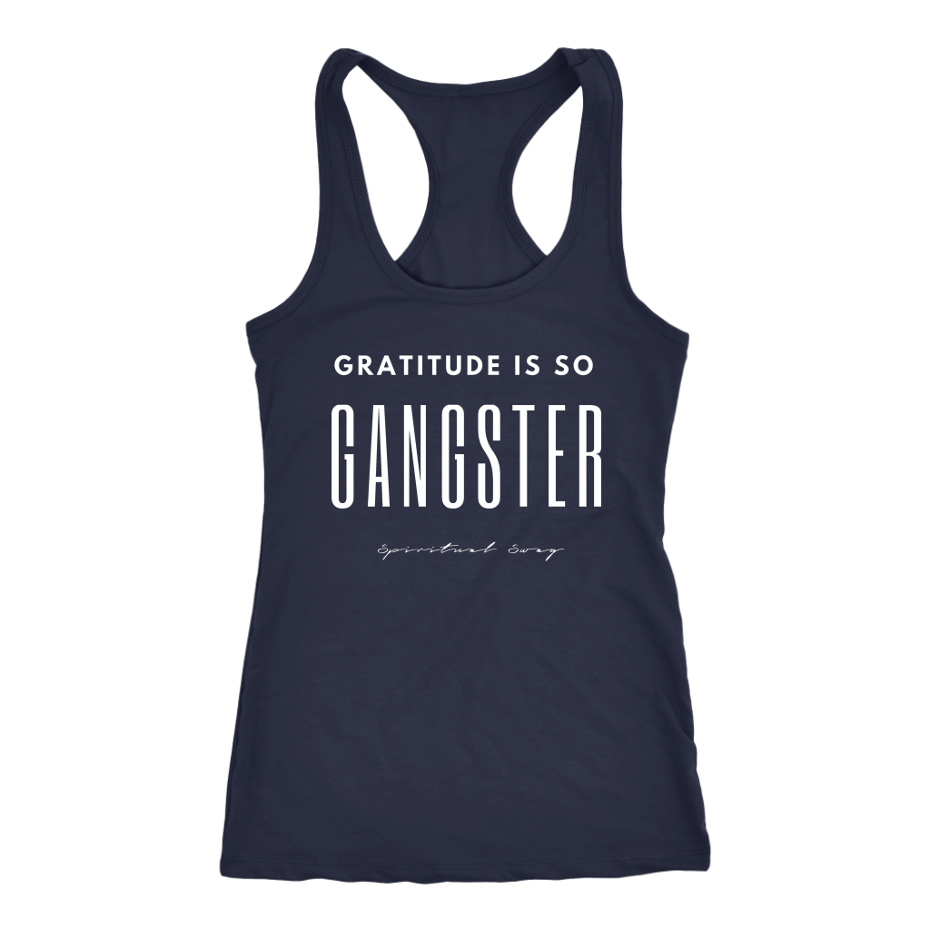 GRATITUDE IS SO GANGSTER - Spiritual Swag