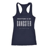 GRATITUDE IS SO GANGSTER TANK - Spiritual Swag