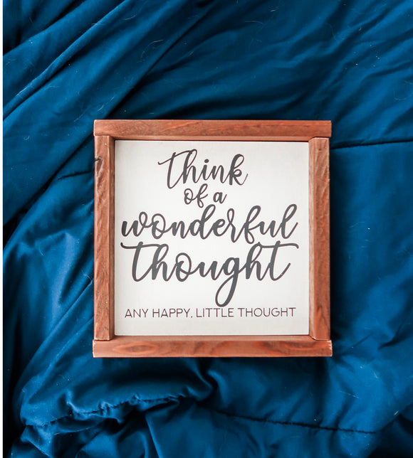 Happy Thought Wood Sign