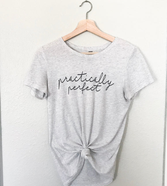 Practically Perfect Unisex- ASH