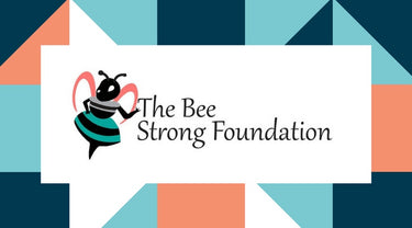 The Bee Strong Foundation