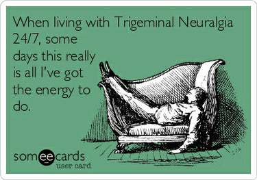 Trigeminal Neuralgia: How my life is forever changed.