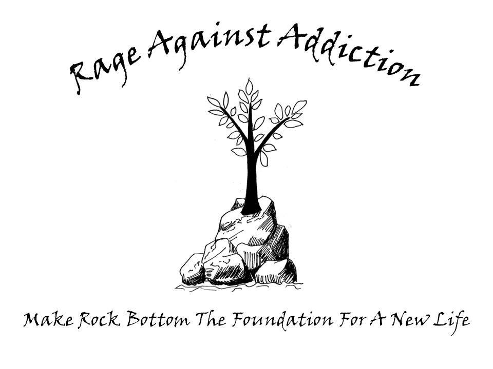 Rage Against Addiction