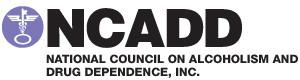 NCADD (National Council on Alcoholism and Drug Dependence)