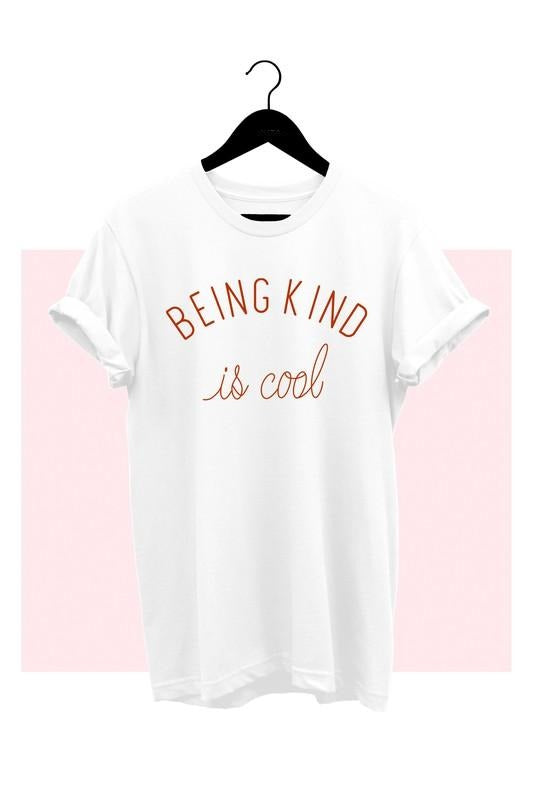 Being Kind Is Cool - Empower Her Tee